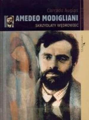 Okładka książki Amadeo Modigliani: Skrzydlaty wędrowiec