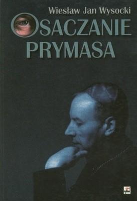 Okładka książki Osaczenie prymasa