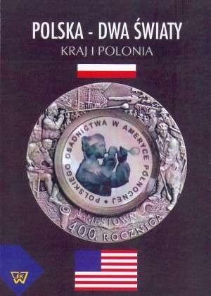Okładka książki Polska - dwa światy. Kraj i Polonia