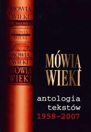 Okładka książki Mówią wieki. Antologia tekstów 1958-2007