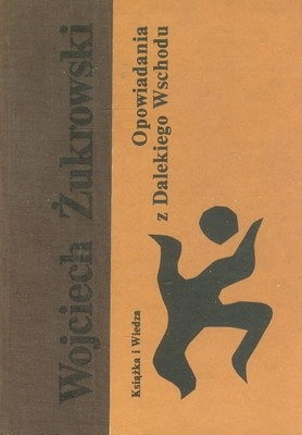 Okładka książki Opowiadania z Dalekiego Wschodu