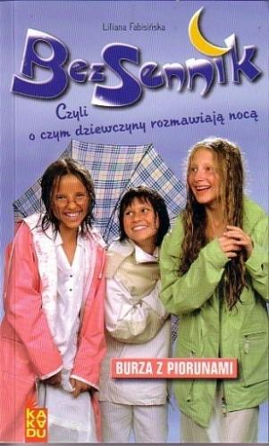 Okładka książki Bezsennik, czyli o czym dziewczyny rozmawiają nocą. Burza z piorunami