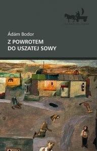 Okładka książki Z powrotem do uszatej sowy