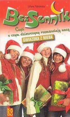 Okładka książki Bezsennik, czyli o czym dziewczyny rozmawiają nocą. Gwiazdka z nieba