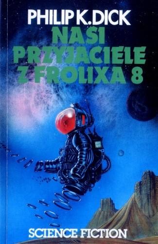Okładka książki Nasi przyjaciele z Frolixa 8