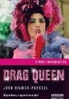 Drag Queen. Wyzwolony z ograniczeń płci