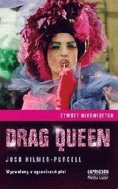 Okładka książki Drag Queen. Wyzwolony z ograniczeń płci