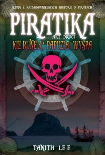 Okładka książki Piratika. Kierunek: Papuzia wyspa