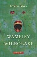 Okładka książki Wampiry i Wilkołaki. Źródła, historia, legendy od antyku do współczesności