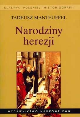Okładka książki Narodziny herezji