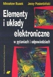 Okładka książki Elementy i układy elektroniczne w pytaniach i odpowiedziach
