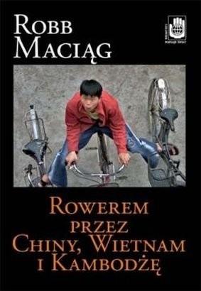 Okładka książki Rowerem przez Chiny, Wietnam i Kambodżę