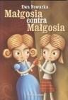 Okładka książki Małgosia kontra Małgosia