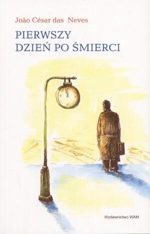 Okładka książki Pierwszy dzień po śmierci