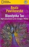 Okładka książki Blondynka Tao : rajd samochodami przez dżunglę w Malezji
