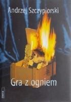 Gra z ogniem