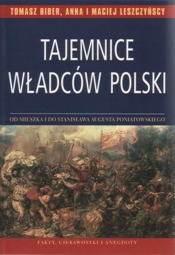 Okładka książki Tajemnice władców Polski