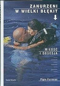 Okładka książki Zanurzeni w Wielki Błękit. Miłość i Obsesja