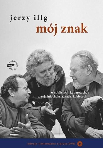 Okładka książki Mój znak. O noblistach, kabaretach, przyjaźniach, książkach, kobietach