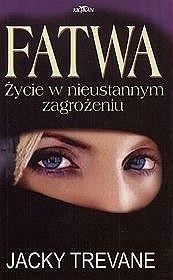Okładka książki Fatwa - Życie w nieustannym zagrożeniu