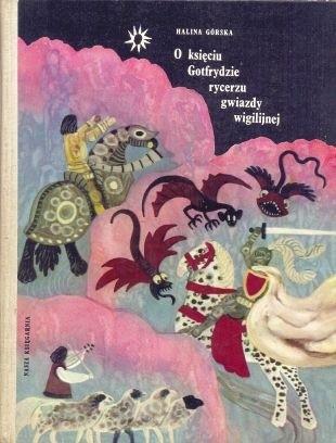 Okładka książki O księciu Gotfrydzie, rycerzu gwiazdy wigilijnej