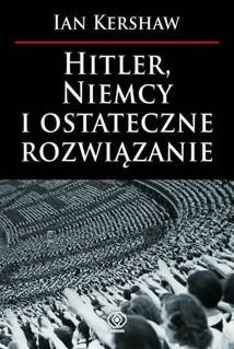 Okładka książki Hitler, Niemcy i ostateczne rozwiązanie