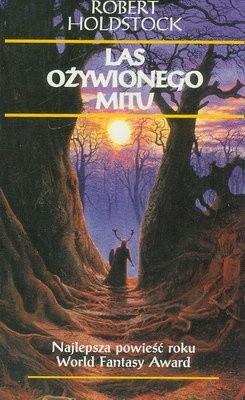 Okładka książki Las ożywionego mitu