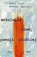 Okładka książki Antologia nowej poezji polskiej 1990 - 1999
