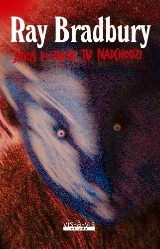 Okładka książki Jakiś potwór tu nadchodzi