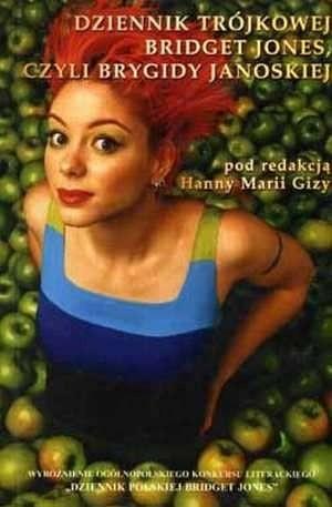 Okładka książki Dziennik Trójkowej Bridget Jones, czyli Brygidy Janowskiej