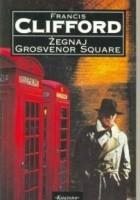 Żegnaj Grosvenor Square