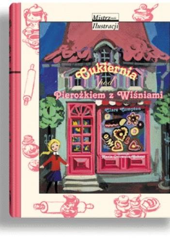 Okładka książki Cukiernia pod Pierożkiem z Wiśniami