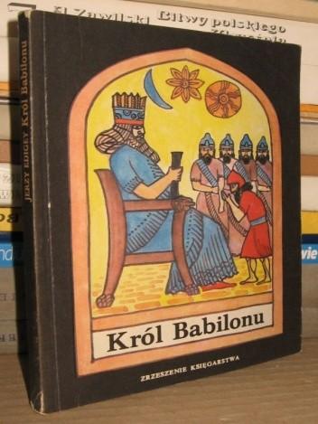 Okładka książki Król Babilonu
