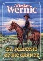 Okładka książki Na południe od Rio Grande