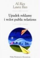 Upadek reklamy i wzlot public relations