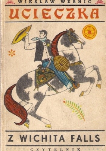 Okładka książki Ucieczka z Wichita Falls