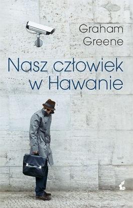 Okładka książki Nasz człowiek w Hawanie