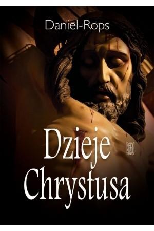 Okładka książki Dzieje Chrystusa