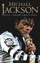 Okładka książki Michael Jackson. Życie i śmierć króla popu