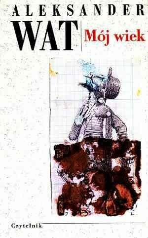 Okładka książki Mój wiek. Pamiętnik mówiony
