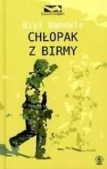 Okładka książki Chłopak z Birmy