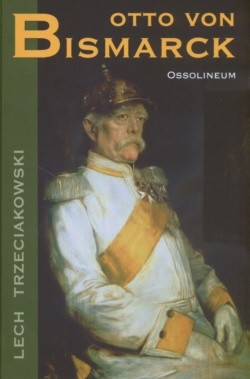 Okładka książki Otto von Bismarck