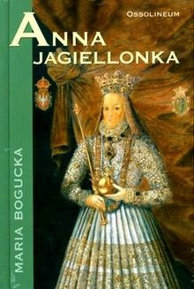 Okładka książki Anna Jagiellonka