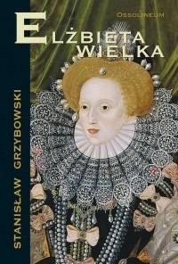 Okładka książki Elżbieta Wielka