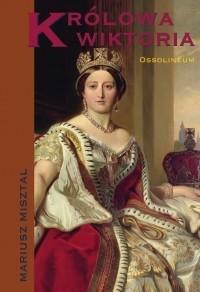 Okładka książki Królowa Wiktoria