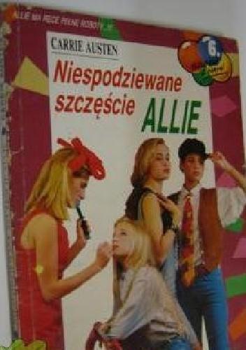 Okładka książki Niespodziewane szczęście Allie