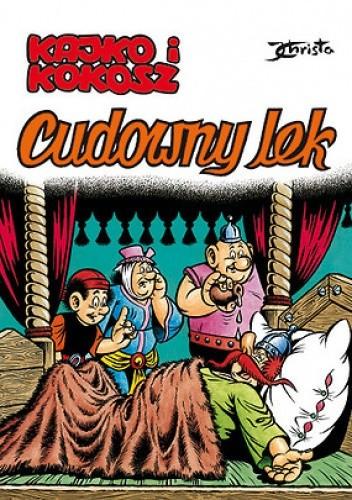 Okładka książki Kajko i Kokosz. Cudowny lek
