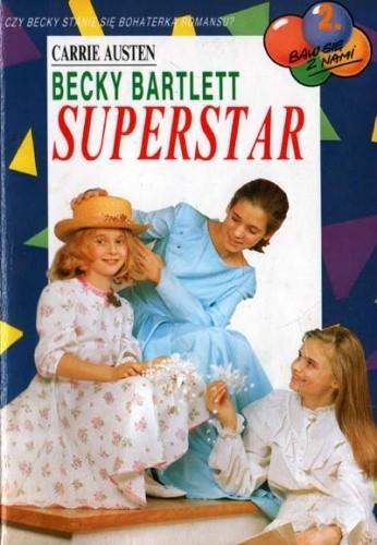 Okładka książki Becky Bartlett Superstar