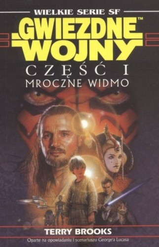Okładka książki Gwiezdne wojny. Część I: Mroczne Widmo