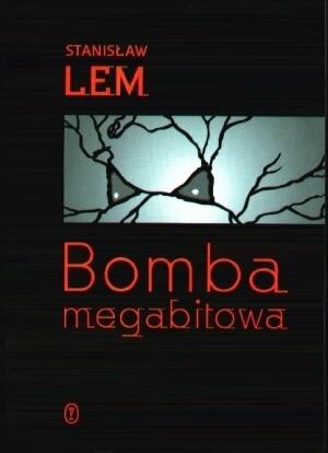 Okładka książki Bomba Megabitowa